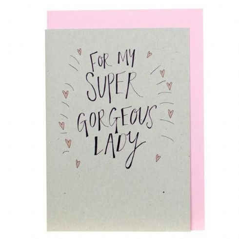 in klöver | ni design - Louise & Lygo - To My Super Gorgeous Lady Greetings Card
